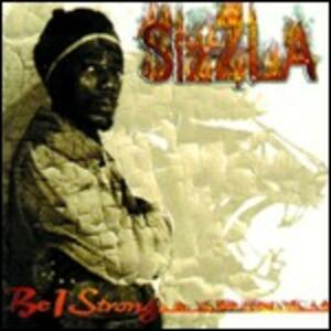 Be I Strong - CD Audio di Sizzla