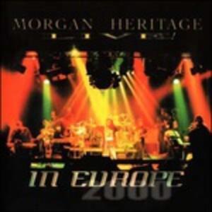 Live in Europe 2000 - CD Audio di Morgan Heritage