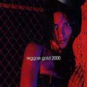 Reggae Gold 2000 - CD Audio