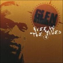 Free Up the Vibes - Vinile LP di Glen Washington