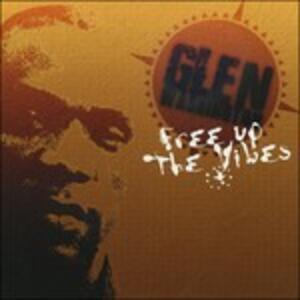Free Up the Vibes - CD Audio di Glen Washington