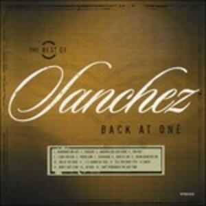 Back at One. The Best of Sanchez - Vinile LP di Sanchez