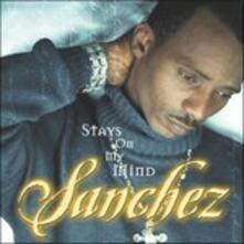 Stays on My Mind - Vinile LP di Sanchez