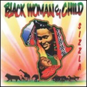 Black Woman & Child - CD Audio di Sizzla