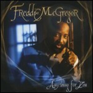 Anything for You - Vinile LP di Freddie McGregor