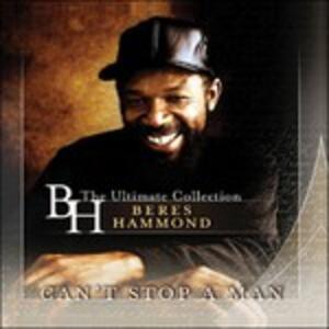 Can't Stop a Man - CD Audio di Beres Hammond