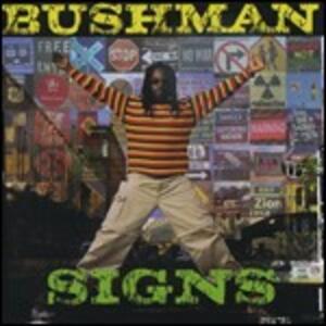 Signs - CD Audio di Bushman