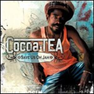 Save Us Oh Jah - CD Audio di Cocoa Tea
