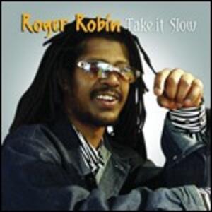 Take It Slow - Vinile LP di Roger Robin