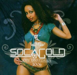 Soca Gold 2006 - CD Audio