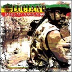 Jah Is My Navigator - CD Audio di Luciano