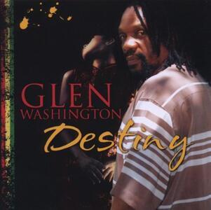 Destiny - CD Audio di Glen Washington