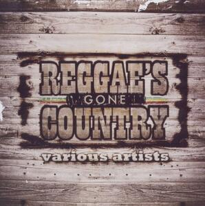 Reggae's Gone Country - CD Audio