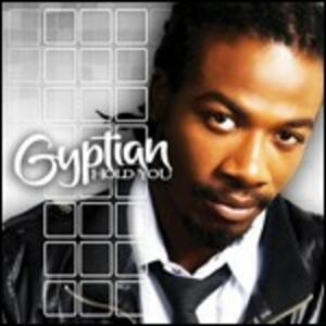 Hold You - CD Audio di Gyptian