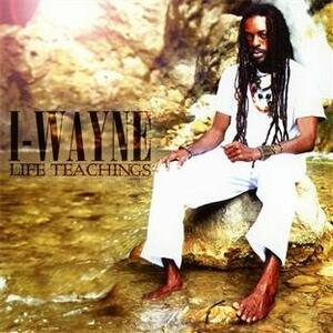 Life Teachings - CD Audio di I Wayne