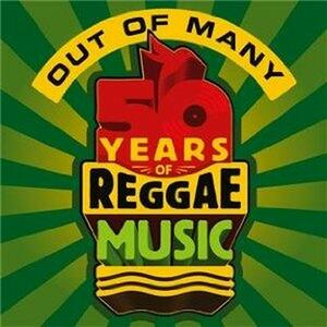 Out of Many. 50 Years of Reggae Music - CD Audio