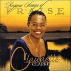 Reggae Songs of Praise vol.2 - Vinile LP di Claudelle Clarke