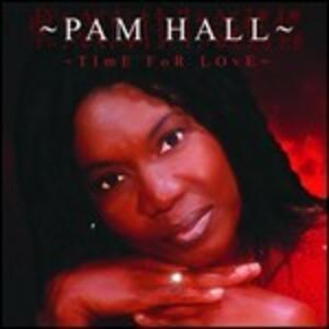 Time for Love - Vinile LP di Pam Hall
