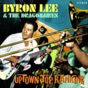 Uptown Top Ranking - CD Audio di Byron Lee,Dragonaires