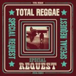 Total Reggae. Special Request - CD Audio