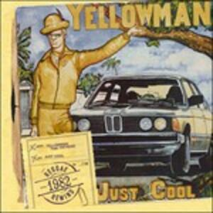 Just Cool - CD Audio di Yellowman
