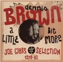 Little Bit More - CD Audio di Dennis Brown