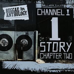 Reggae Anthology Channel One Story vol.2 - CD Audio