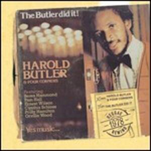 Butler Did It - CD Audio di Harold Butler