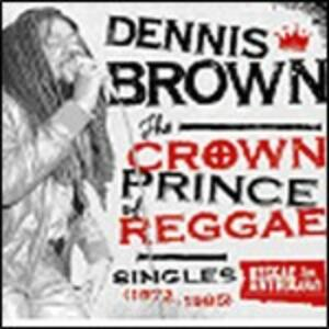 Crown Prince of Reggae - CD Audio + DVD di Dennis Brown