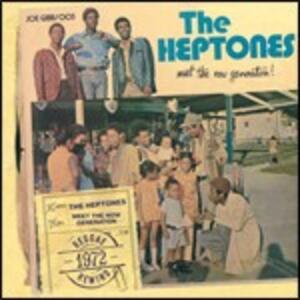 Meet the Now Generation - CD Audio di Heptones