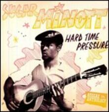 Hard Time Pressure - Vinile LP di Sugar Minott