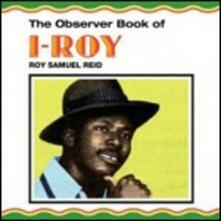 The Observer Book of I-Roy - Vinile LP di I-Roy