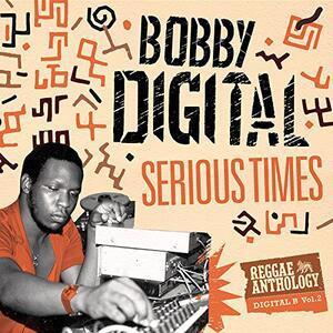 Serious Times - CD Audio di Bobby Digital