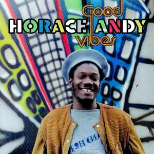 Good Vibes - CD Audio di Horace Andy