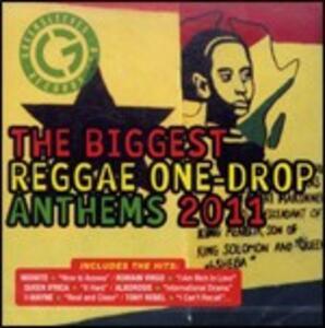 The Biggest Reggae One Drop Anthems 2011 - CD Audio