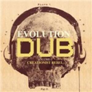 Evolution of Dub vol.7. Creationist Rebel - CD Audio