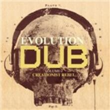 Evolution of Dub vol.7. Creationist Rebel - CD Audio