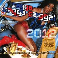 Ragga Ragga Ragga 2012 - CD Audio + DVD