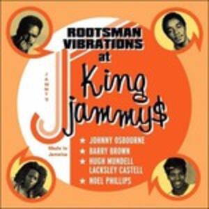 Rootsman Vibration at King - CD Audio di King Jammy