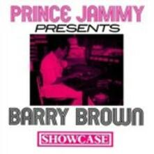 Showcase (Presented by Prince Jammy) - Vinile LP di Barry Brown