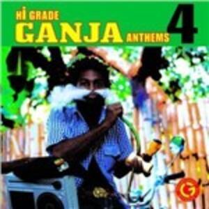 Hi Grade Ganja Anthems vol.4 - CD Audio