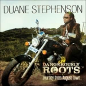 Dangerously Roots - CD Audio di Duane Stephenson
