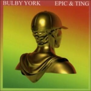 Epic & Ting - CD Audio di Bulby York