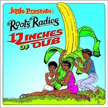 12 Inches of Dub - CD Audio di General Echo,Roots Radics