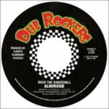 Rock the Dancehall - Vinile 7'' di Alborosie