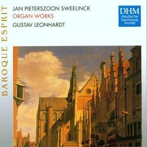 Organ Works - CD Audio di Gustav Leonhardt,Jan Pieterszoon Sweelinck