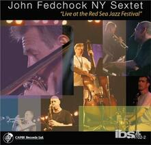 Live At The Red Sea.. - CD Audio di John Fedchock