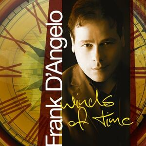 Winds of Time - CD Audio di Frank D'Angelo