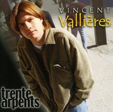 Trente Arpents - CD Audio di Vincent Vallieres