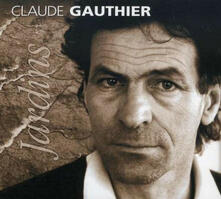 Jardins - CD Audio di Claude Gauthier